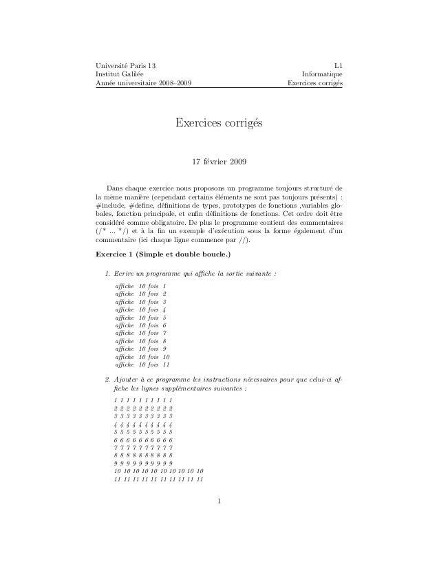Universit´e Paris 13 Institut Galil´ee Ann´ee universitaire 2008–2009 L1 Informatique Exercices corrig´es Exercices corrig...
