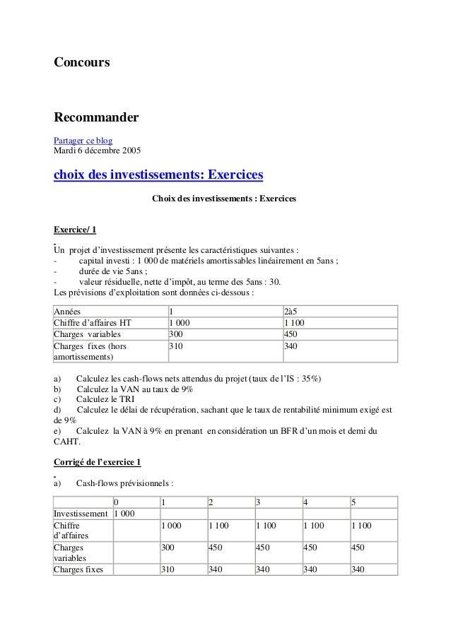 ConcoursRecommanderPartager ce blogMardi 6 décembre 2005choix des investissements: Exercices                           Cho...