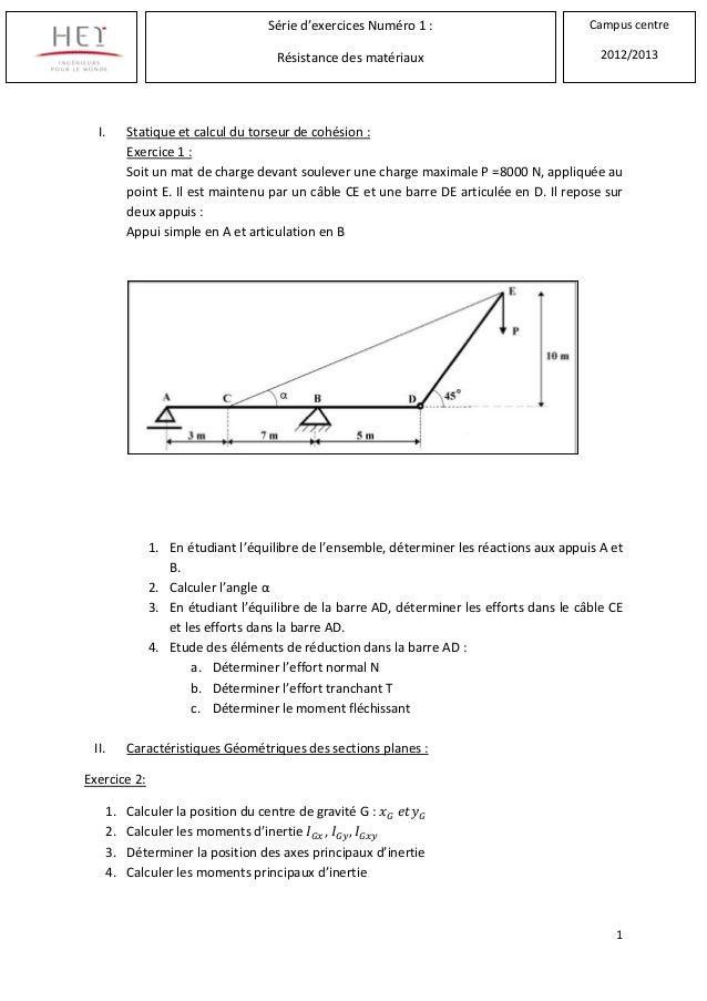 1I. Statique et calcul du torseur de cohésion :Exercice 1 :Soit un mat de charge devant soulever une charge maximale P =80...