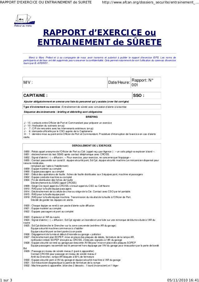 Retour au menu RAPPORT d'EXERCICE ou ENTRAINEMENT de SÛRETE Merci à Marc Prébot et à sa compagnie de nous avoir transmis e...