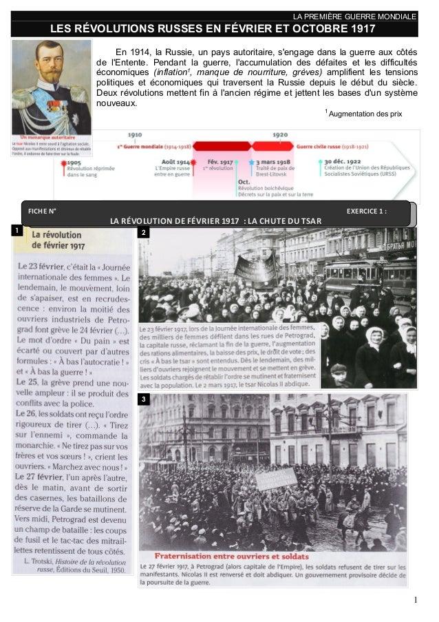 LA PREMIÈRE GUERRE MONDIALE LES RÉVOLUTIONS RUSSES EN FÉVRIER ET OCTOBRE 1917 En 1914, la Russie, un pays autoritaire, s'e...