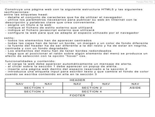 Exercici HTML5, CSS3 i Javascript  Francesc Përez Fdez.