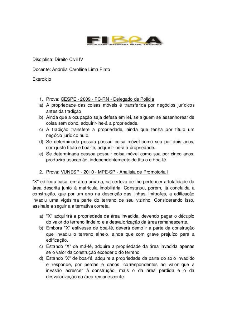 1766570290195<br />Disciplina: Direito Civil IV<br />Docente: Andréia Carolline Lima Pinto<br />Exercício<br />Prova: CESP...