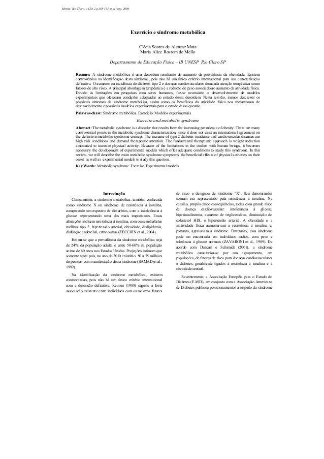 Introdução Clinicamente, a síndrome metabólica, também conhecida como síndrome X ou síndrome de resistência à insulina, co...