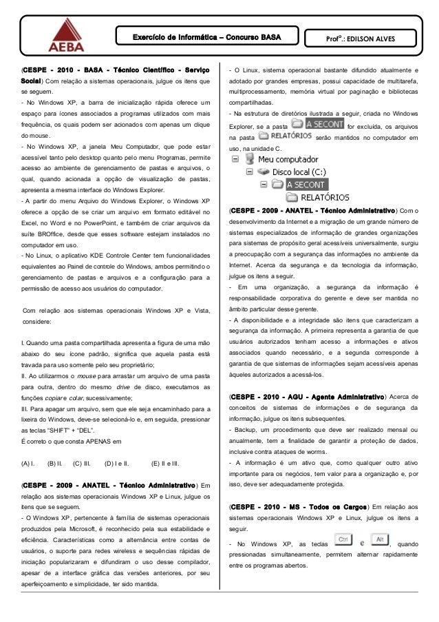 Exercício de Informática – Concurso BASA Prof o .: EDILSON ALVES (CESPE - 2010 - BASA - Técnico Científico - Serviço Socia...