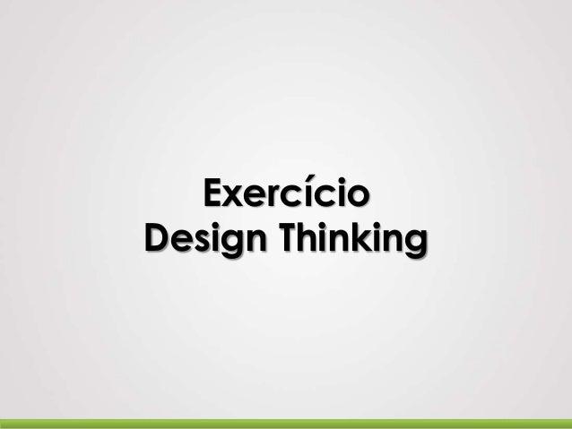 Exercício Design Thinking