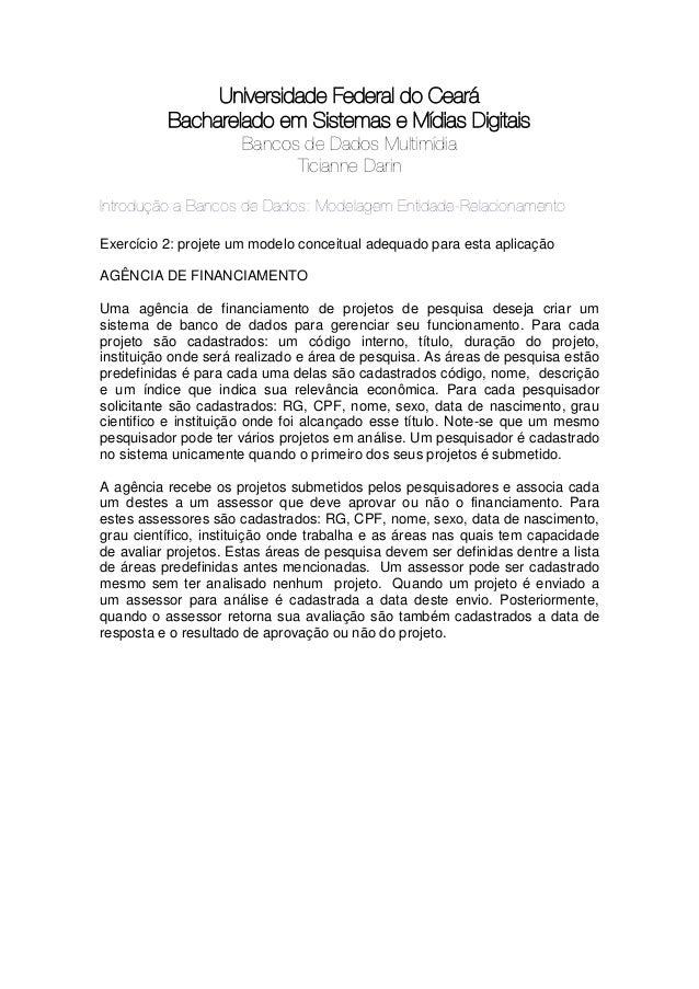 Universidade Federal do Ceará          Bacharelado em Sistemas e Mídias Digitais                      Bancos de Dados Mult...