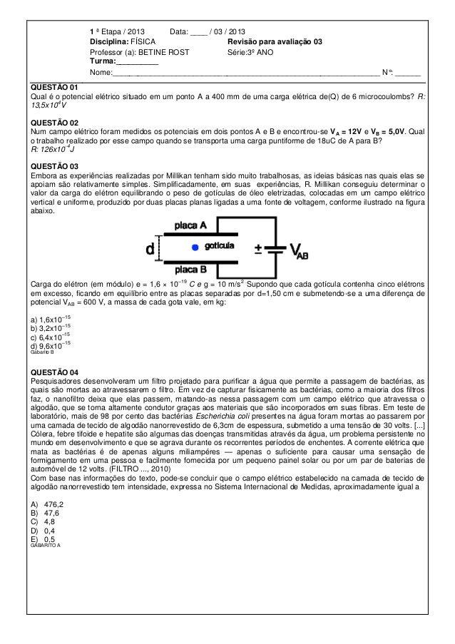 1 ª Etapa / 2013      Data: ____ / 03 / 2013                   Disciplina: FÍSICA                     Revisão para avaliaç...