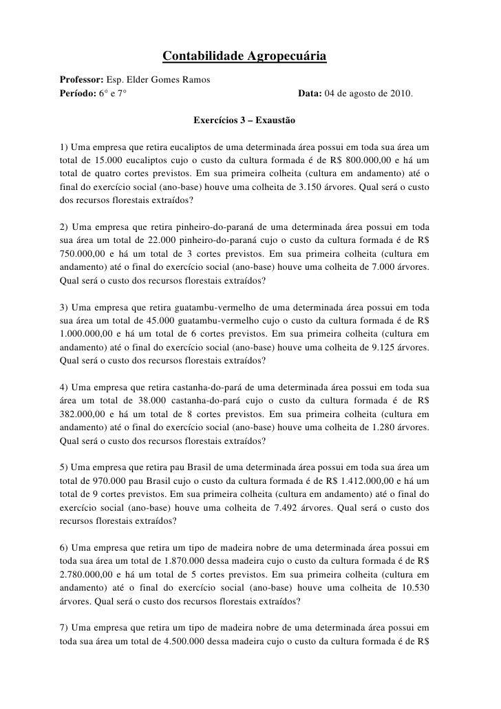 Contabilidade Agropecuária Professor: Esp. Elder Gomes Ramos Período: 6° e 7°                                          Dat...