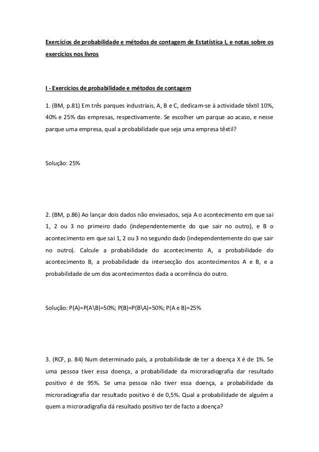 Exercícios de probabilidade e métodos de contagem de Estatística I, e notas sobre osexercícios nos livrosI - Exercícios de...