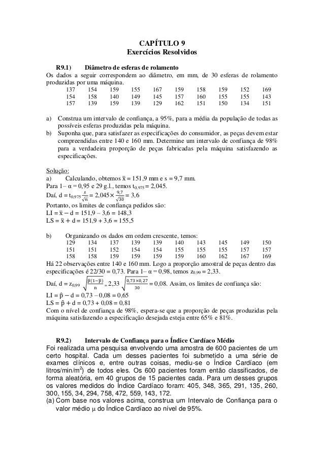 CAPÍTULO 9 Exercícios Resolvidos R9.1) Diâmetro de esferas de rolamento Os dados a seguir correspondem ao diâmetro, em mm,...
