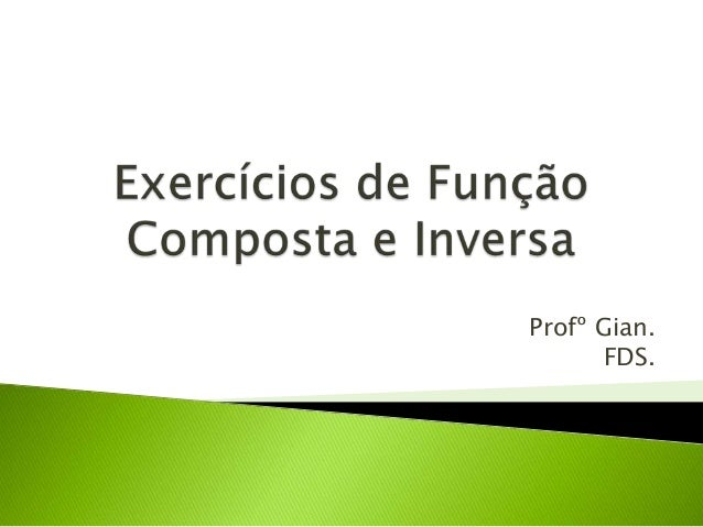 Profº Gian. FDS.