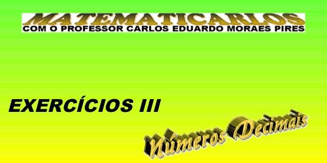 EXERCÍCIOS III