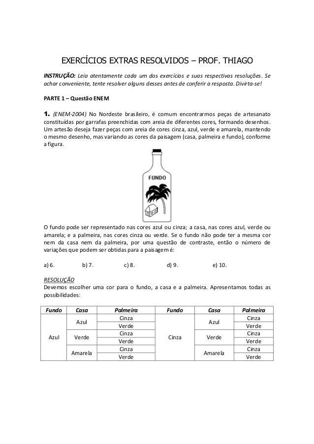 EXERCÍCIOS EXTRAS RESOLVIDOS – PROF. THIAGO INSTRUÇÃO:Leiaatentamentecada umdosexercíciosesuasrespectivasresoluç...