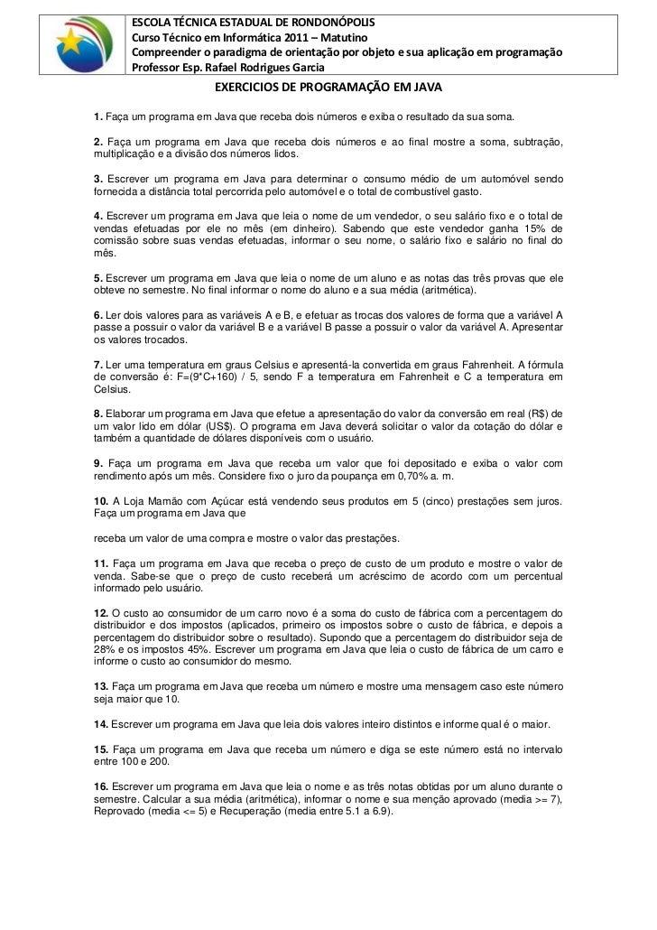 ESCOLA TÉCNICA ESTADUAL DE RONDONÓPOLIS        Curso Técnico em Informática 2011 – Matutino        Compreender o paradigma...