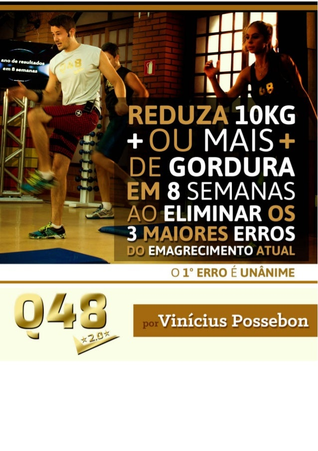 Olá, aqui é o Vinícius Possebon, e eu quero te agradecer por você ter chegado até aqui. Você gostaria de emagrecer o mais ...