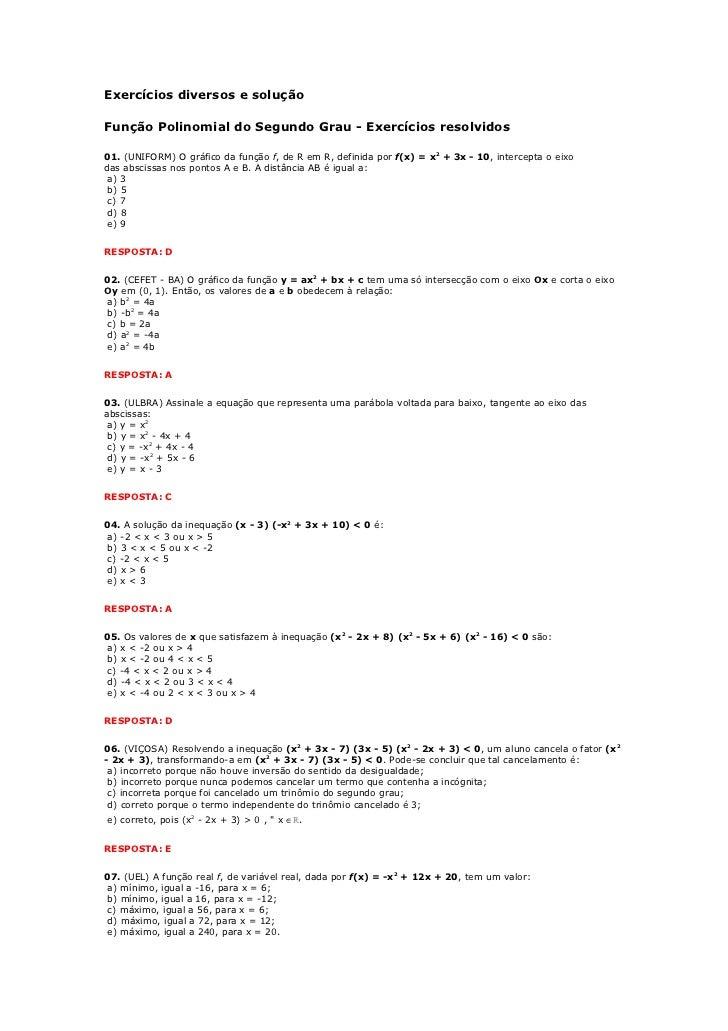 Exercícios diversos e soluçãoFunção Polinomial do Segundo Grau - Exercícios resolvidos01. (UNIFORM) O gráfico da função f,...