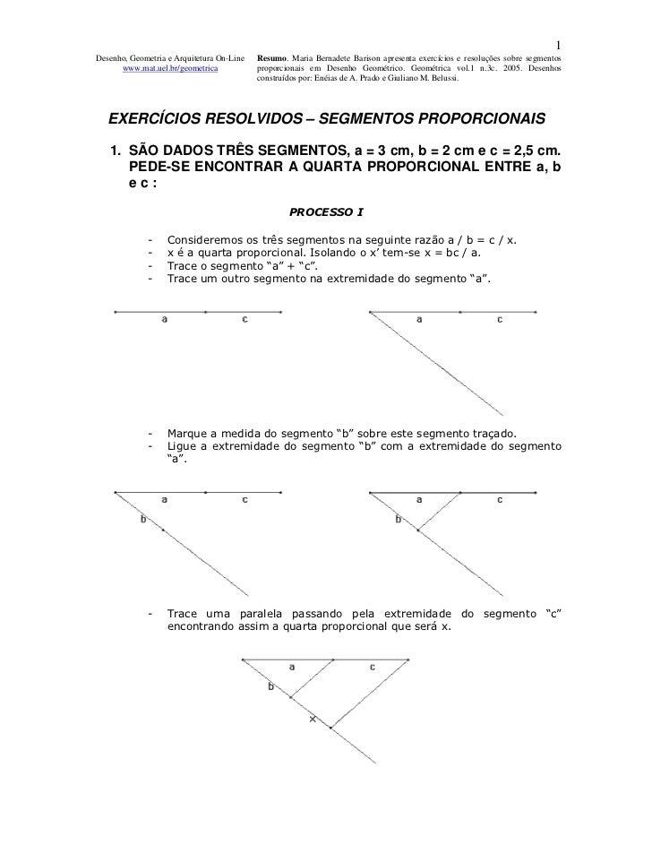 1Desenho, Geometria e Arquitetura On-Line   Resumo. Maria Bernadete Barison apresenta exercícios e resoluções sobre segmen...