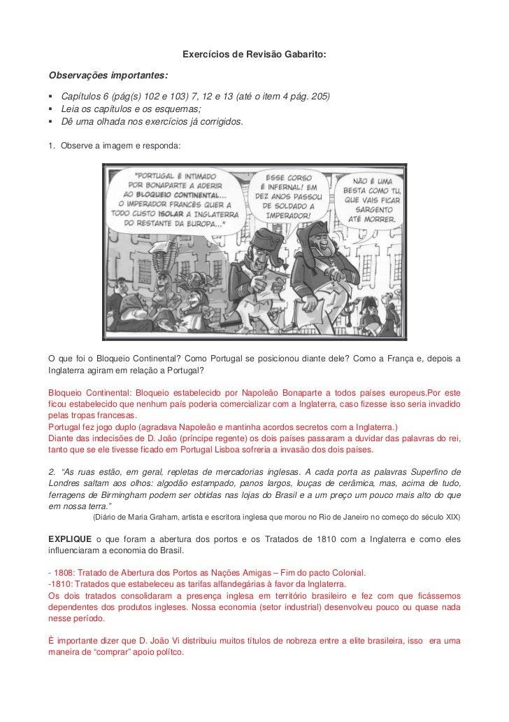 Exercícios de Revisão Gabarito:Observações importantes:   Capítulos 6 (pág(s) 102 e 103) 7, 12 e 13 (até o item 4 pág. 205...