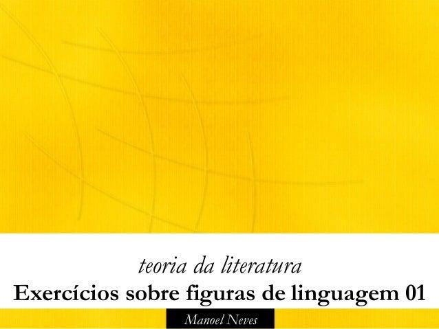 Manoel Neves teoria da literatura Exercícios sobre figuras de linguagem 01