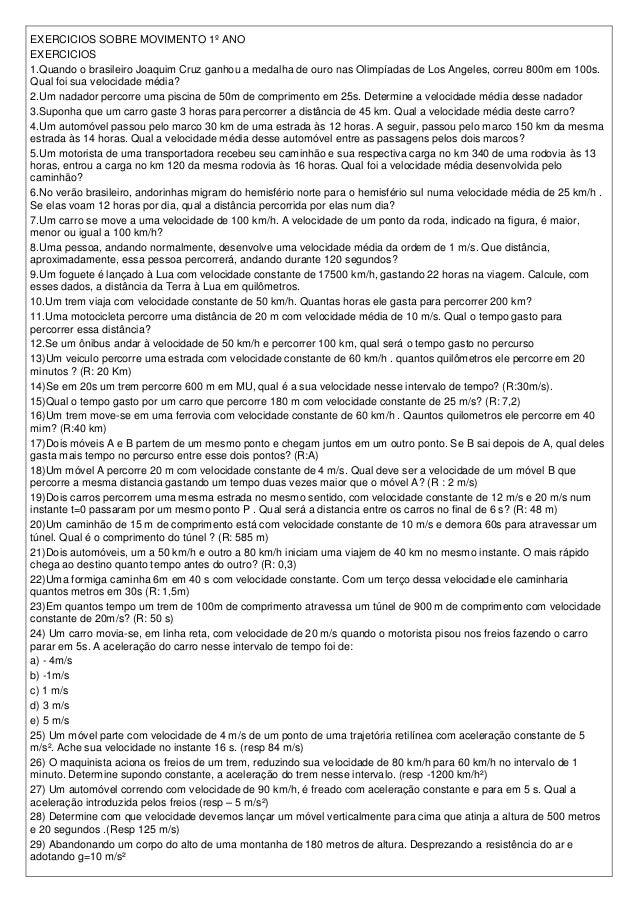 EXERCICIOS SOBRE MOVIMENTO 1º ANOEXERCICIOS1.Quando o brasileiro Joaquim Cruz ganhou a medalha de ouro nas Olimpíadas de L...