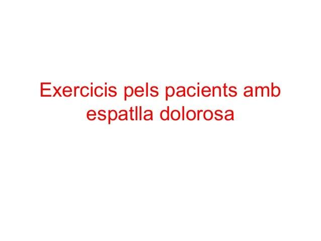 Exercicis pels pacients amb espatlla dolorosa