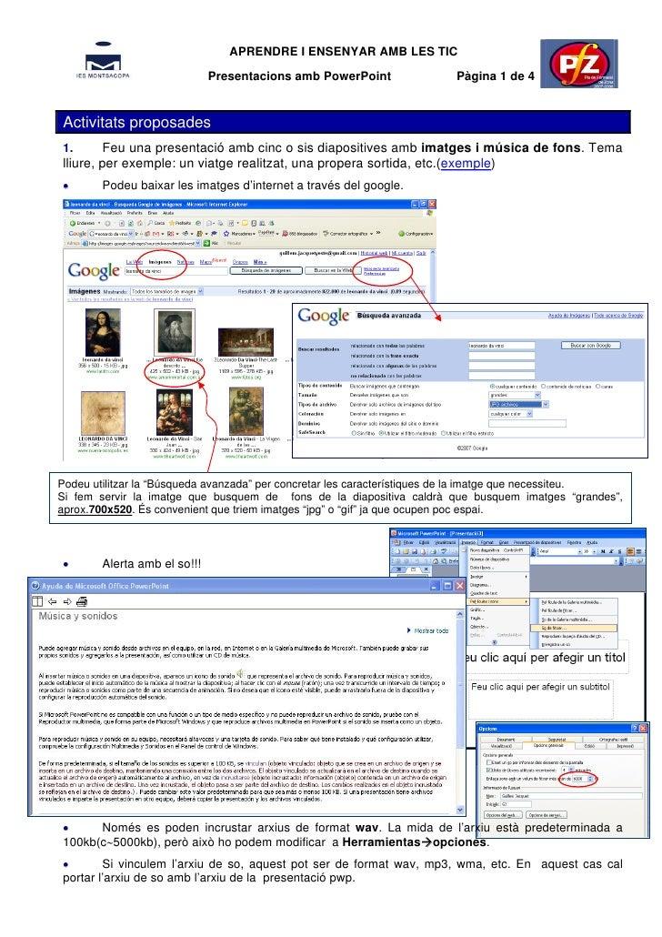 APRENDRE I ENSENYAR AMB LES TIC                               Presentacions amb PowerPoint             Pàgina 1 de 4   Act...