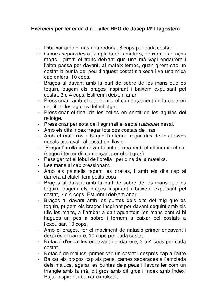 Exercicis per fer cada dia. Taller RPG de Josep Mª Llagostera  - Dibuixar amb el nas una rodona, 8 cops per cada costat.  ...