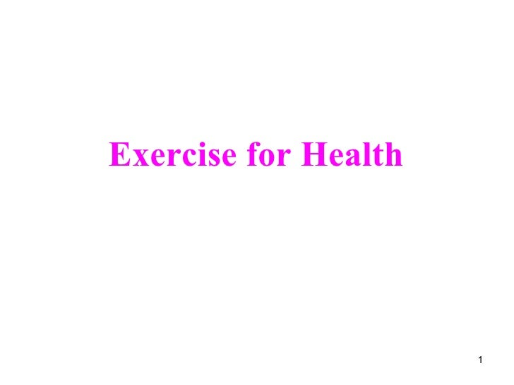 Exercise for Health