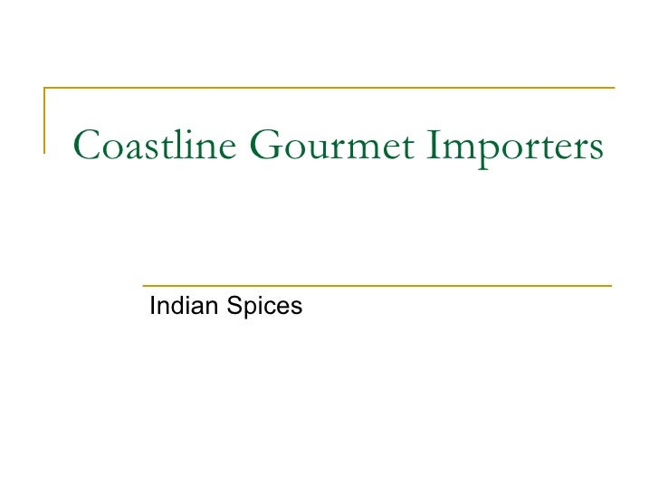 Coastline Gourmet Importers Indian Spices