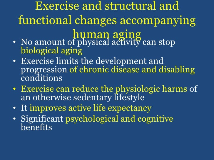 Exercise and structural and functional changes accompanying  human aging<br />No amount of physical activity can stop biol...