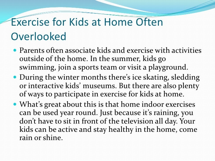 Exercise For Kids At Home Often Overlooked