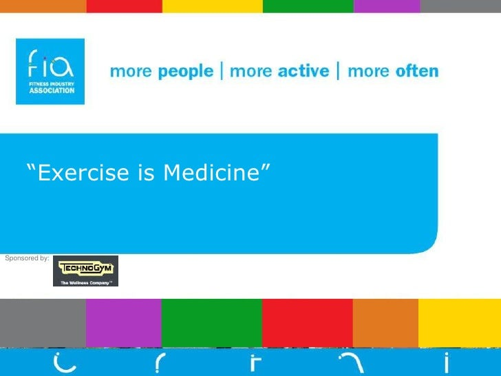 """""""Exercise is Medicine""""<br />Sponsored by: <br />"""