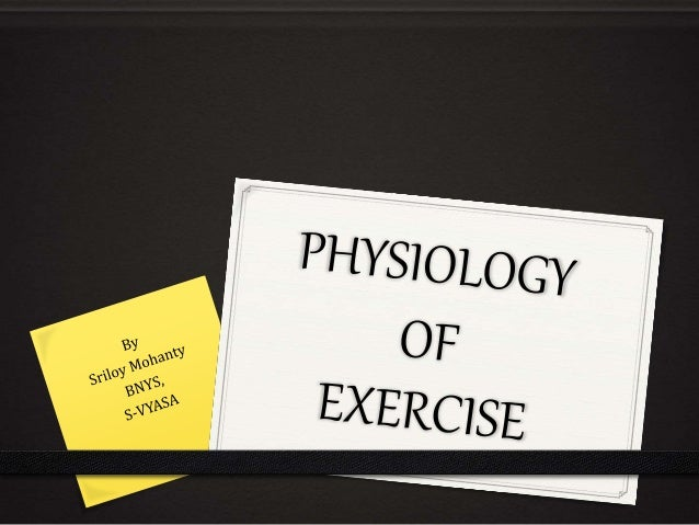 Contents… • Introduction • Definition • Exercise • Rules of exercise • Physiological response to exercise • Effects on hea...