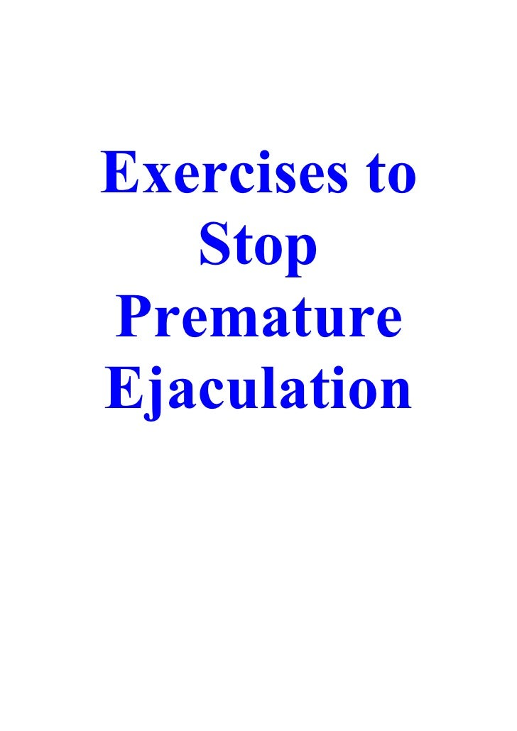 End pre mature ejaculation