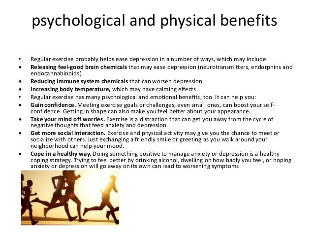 effects of exercise on anxiety and depression The effects of yoga versus exercise on stress, anxiety, and depression in older adults kimberlee bethany bonura, phd, ryt1 & david pargman, phd2 1 walden university, minneapolis, mn 2  the effects of yoga versus other forms of physical exercise (walking and chair exercise) on stress, anxiety, and depres.