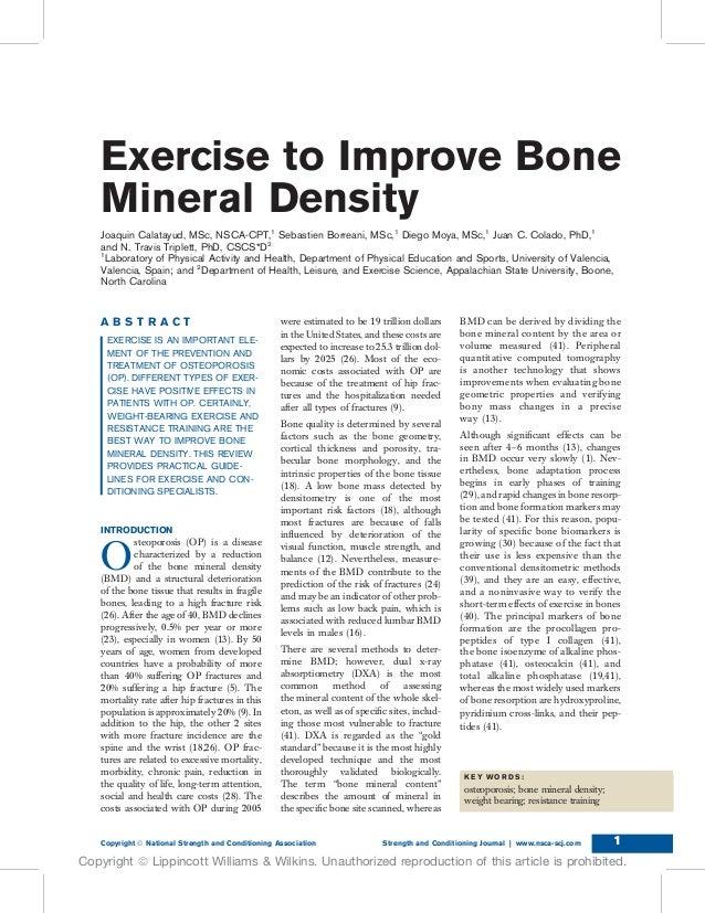 Exercise to Improve BoneMineral DensityJoaquin Calatayud, MSc, NSCA-CPT,1Sebastien Borreani, MSc,1Diego Moya, MSc,1Juan C....