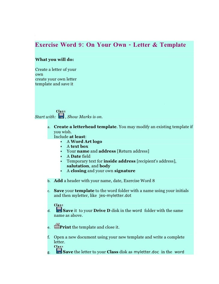 Exercise Word 9: On Your Own - Letter & Template  What you will do:  Create a letter of your own create your own letter te...