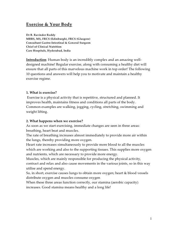 Exercise & Your BodyDr B. Ravinder ReddyMBBS, MS, FRCS (Edinburgh), FRCS (Glasgow)Consultant Gastro-Intestinal & General S...