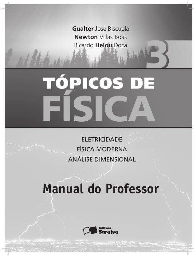 Gualter José Biscuola      Newton Villas Bôas     Ricardo Helou Doca        ELETRICIDADE      FÍSICA MODERNA    ANÁLISE DI...