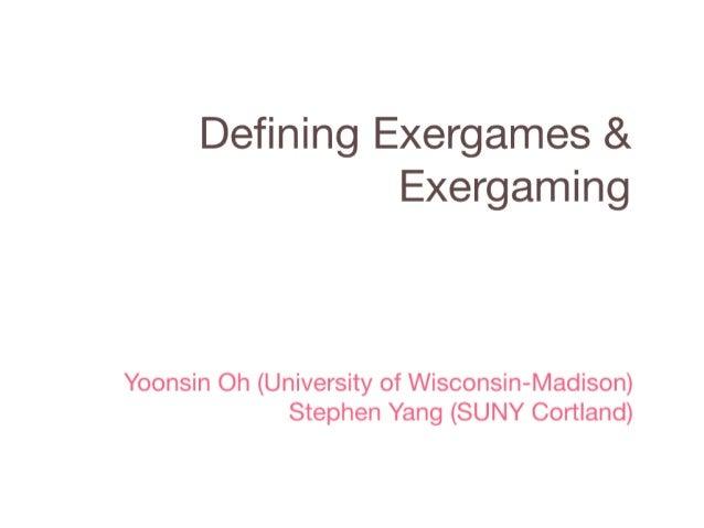 Defining Exergames & Exergaming