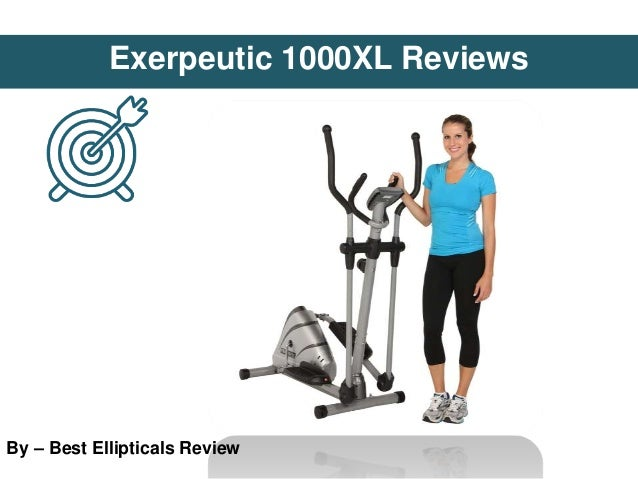 Exerpeutic 1000XL Reviews By – Best Ellipticals Review
