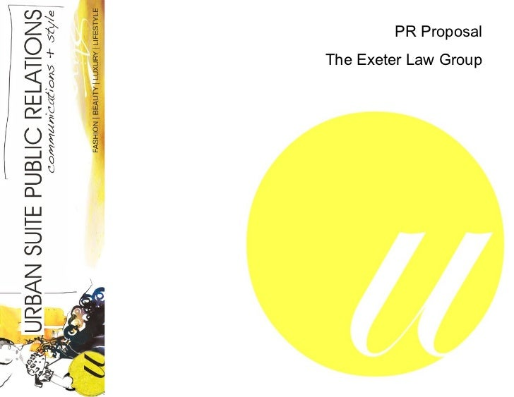 PR ProposalThe Exeter Law Group