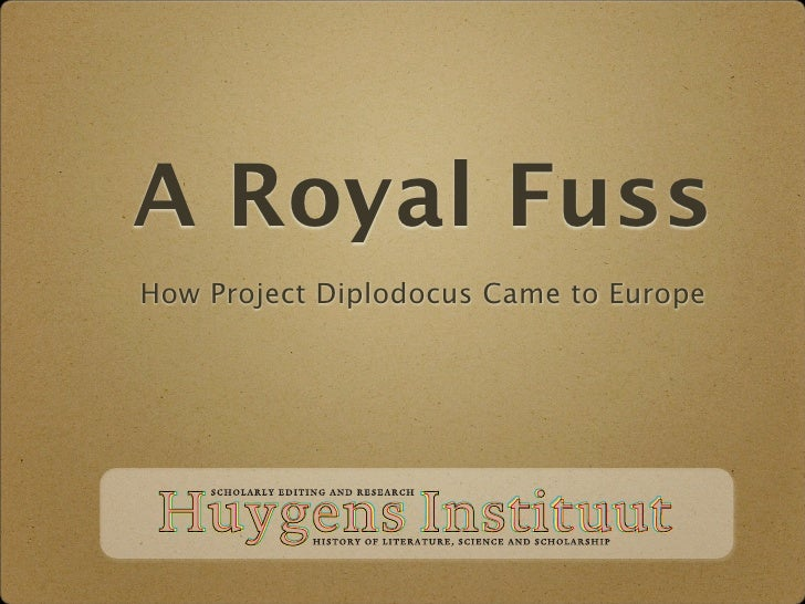 A Royal Fuss How Project Diplodocus Came to Europe