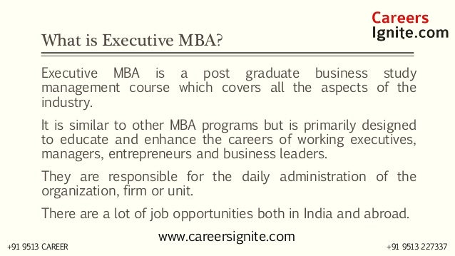 Executive MBA Courses, Colleges, Eligibility Slide 2
