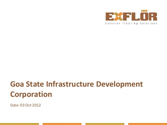 Goa State Infrastructure DevelopmentCorporationDate: 03 Oct 2012