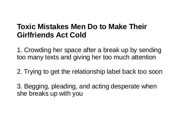 Mens behaviour after a break up