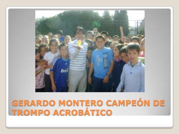 GERARDO MONTERO CAMPEÓN DE TROMPO ACROBÁTICO<br />