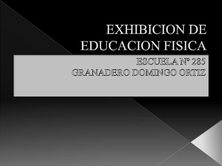Exhibicion de educacion fisica