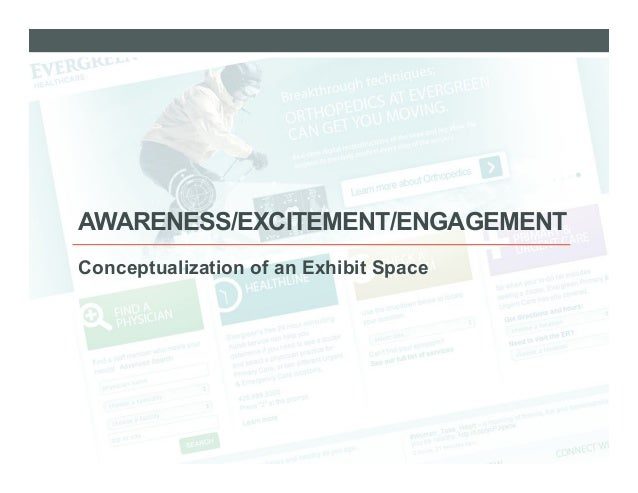 AWARENESS/EXCITEMENT/ENGAGEMENTConceptualization of an Exhibit Space